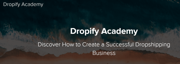 Dropify Academy Review