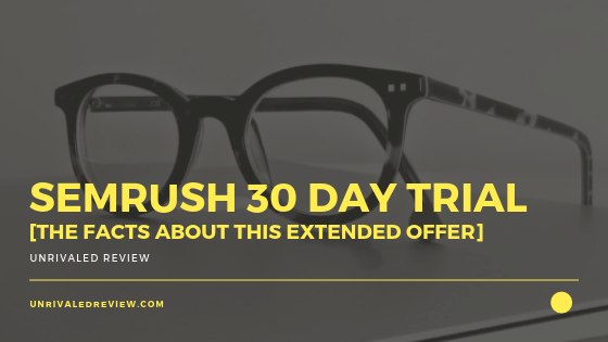 Semrush 30 Day Trial Can Be Fun For Anyone