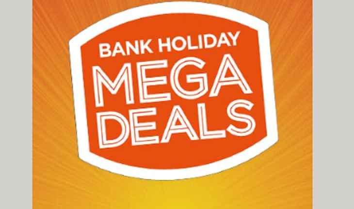 bank-holiday-mega-deals