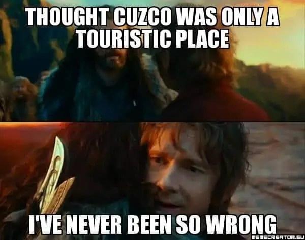 I've nerver been so wrong, Cuzco ville touristique