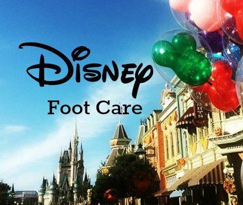 Magical Disney Foot Care Regimen
