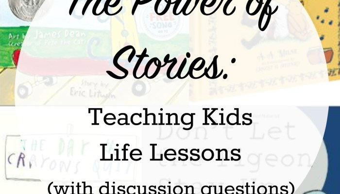 The Power of Stories:Teaching Life Lessons