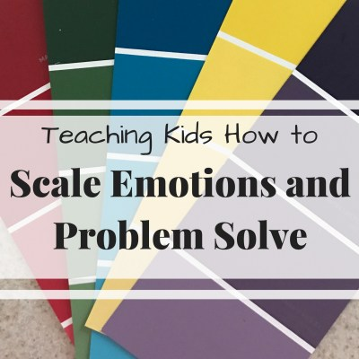 Scaling Emotions and Problem Solving with Kids
