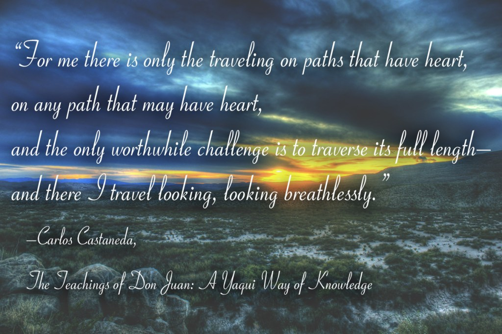 Paths that have Heart