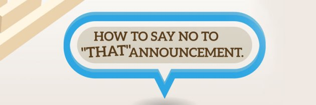 """How to say no to """"that"""" announcement! [webinar]"""
