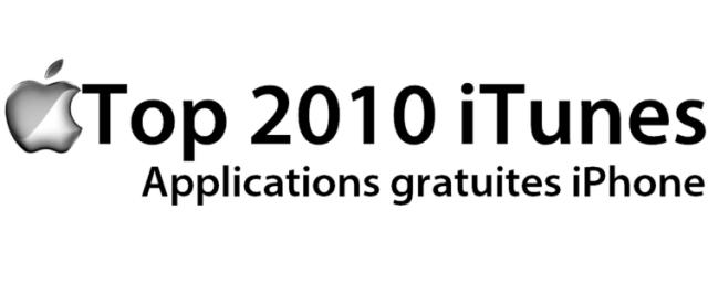 Rewind2010 - Top 10 des applications gratuites pour iPhone sur iTunes