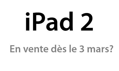 L'iPad 2 en vente juste après la keynote?