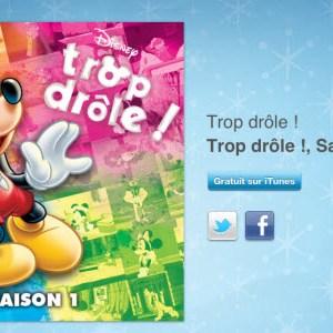 """12 jours cadeaux iTunes – Jour 11 : le dessin animé """"Trop Drôle"""" saison 1, volume 1"""
