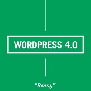 WordPress 4.0 « Benny » est disponible et apporte une meilleure gestion des contenus