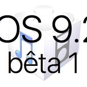 L'iOS 9.2 bêta 1 est disponible pour les développeurs
