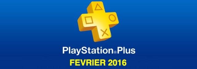 Playstation Plus : les jeux offerts du mois de février 2016