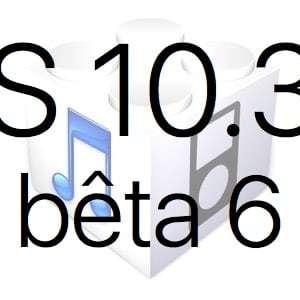 L'iOS 10.3.3 bêta 6 est disponible pour les développeurs