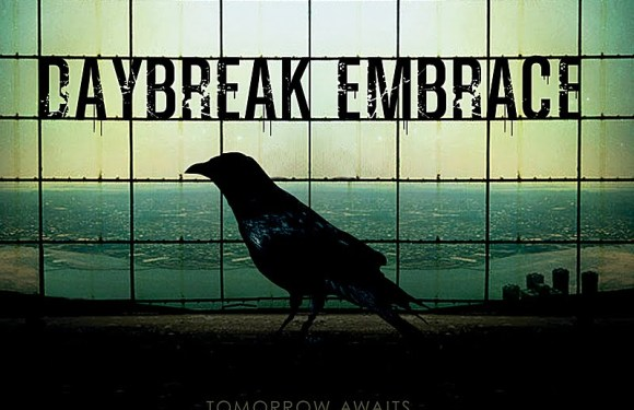 Initial Thoughts. A review of Tomorrow Awaits by Daybreak Embrace.