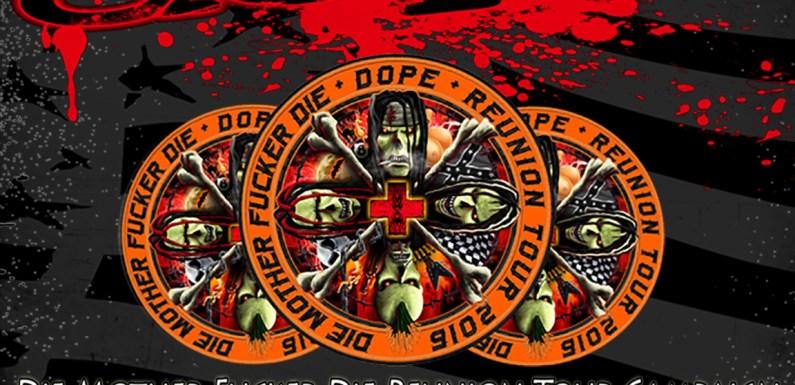"DOPE Announces Tour Dates For ""Die Mother Fucker Die"" Reunion 2016"