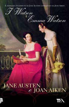 Austen-Aiken, I Watson e Emma Watson