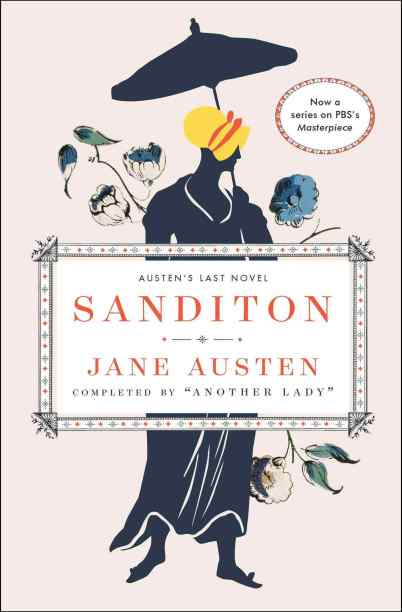 Sanditon by Jane Austen and Another Lady (new ed.)