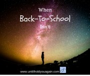 Back-to-school for bereaved parents, when back to school isn't