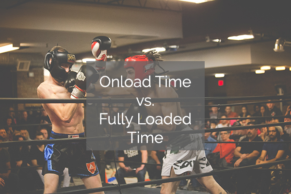 Website Speed Testing - Onload Time Fully Loaded Time