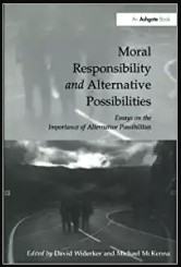 moral-responsibility-and-alternative-possibilities