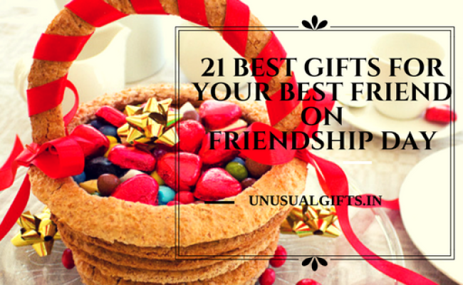 21 Best Gifts For Your Best Friend On Friendship Day