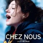 """""""Chez nous"""", le film de Lucas Belvaux qui interpelle..."""