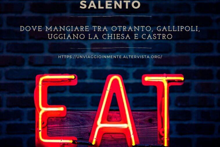 Dove mangiare in Salento: 8  idee provate da me