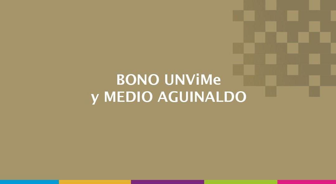 Pago de Bono UNViMe y Medio Aguinaldo