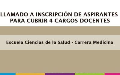 LLAMADO DE INSCRIPCIÓN DE ASPIRANTES PUBLICO ABIERTO PARA CUBRIR 4 CARGOS DOCENTES