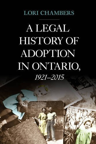 A Legal history of adoption in Ontario