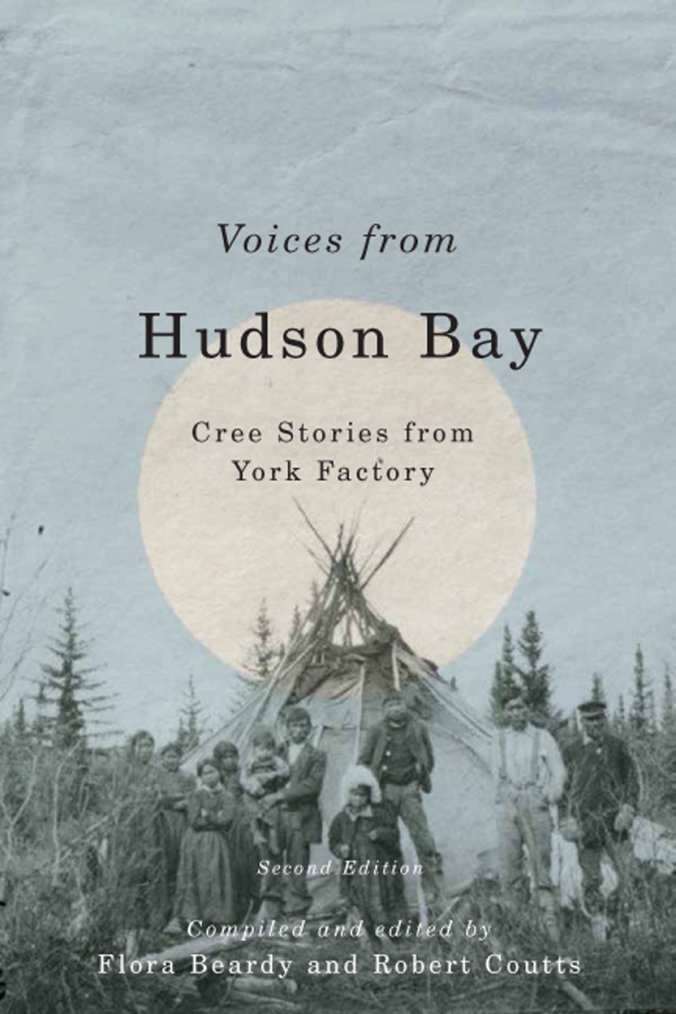 Voices from Hudson's Bay