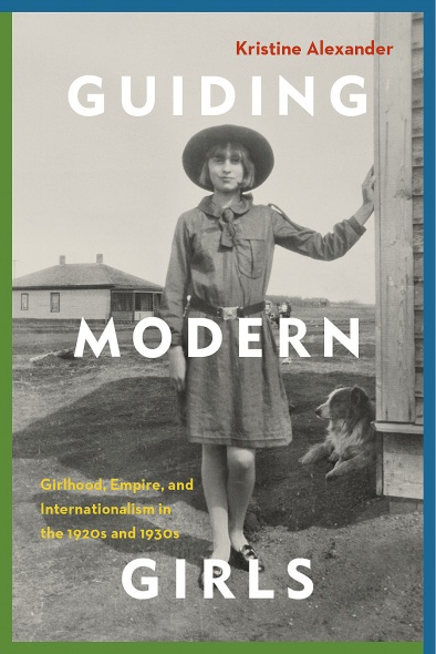 "cover of book by Kristine Alexander, ""Guiding Modern Girls"""