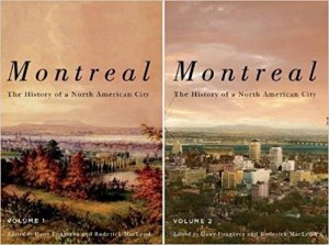 Cover of Book, Montreal The History of a North American City