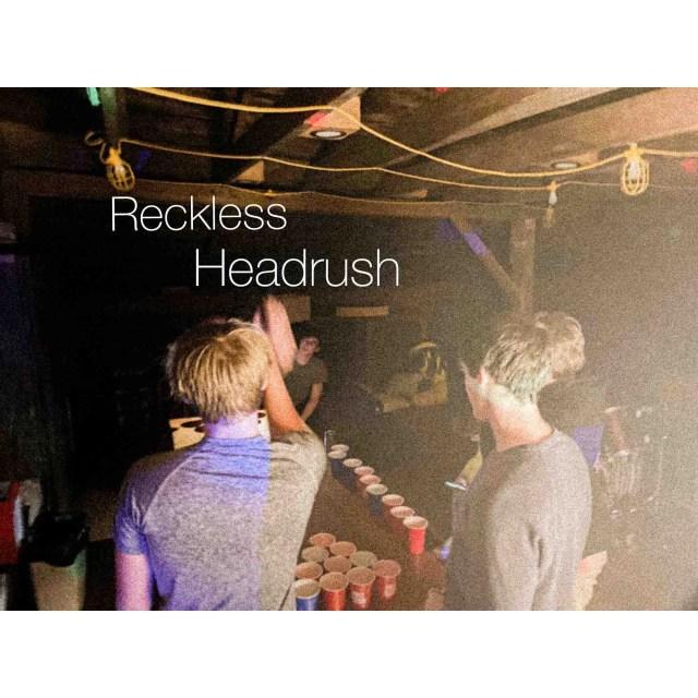 Headrush - Reckless