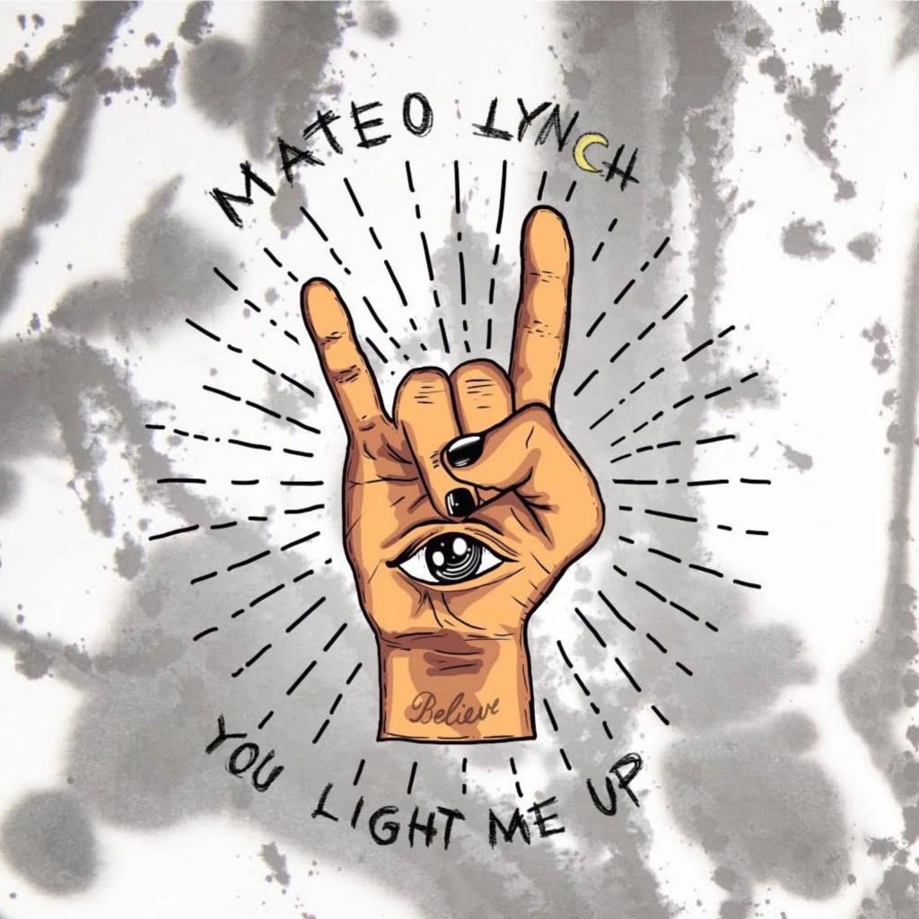 Mateo Lynch - You Light Me Up