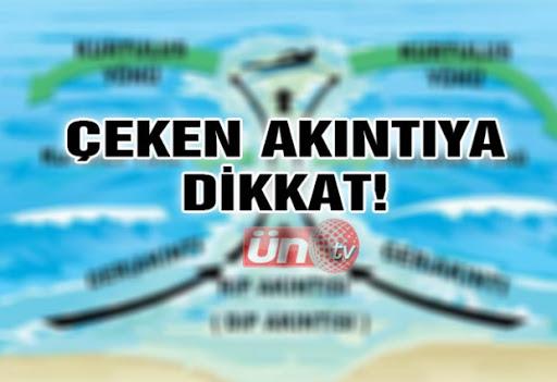 Denizde Çeken Akıntıya Dikkat!