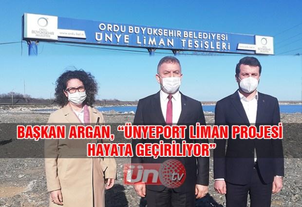 """Başkan Argan, """"Ünyeport Liman Projesi Hayata Geçiriliyor"""""""