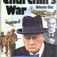 Churchill's War: the Real History of World War II