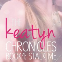 Review: STALK ME (The Keatyn Chronicles #1) by Jillian Dodd