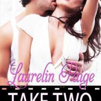 Blog Tour/Review: TAKE TWO (Lights, Camera #1) by Laurelin Paige