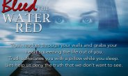 Bleed the Water Red by R.L. Griffin