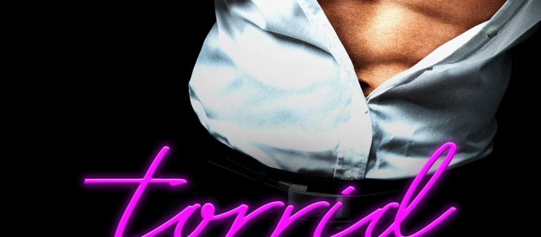 Review Blitz~~Torrid Little Affair by @KendallRyan1