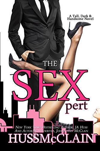 #ReleaseBlitz~~ The Sexpert by J.A. Huss and Jonathan McClain