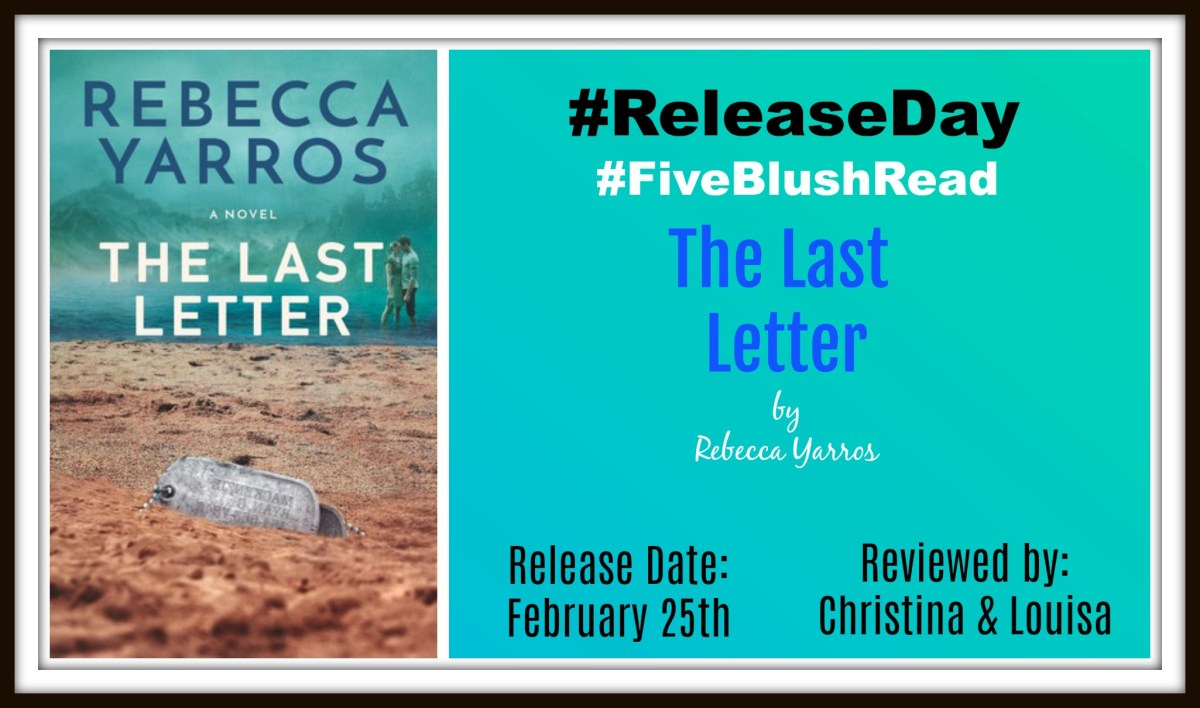#ItsLive #TopReadOf2019 #FiveBlushReviews ~~ The Last Letter by @RebeccaYarros