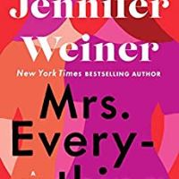 #WomensFiction!! Mrs. Everything by Jennifer Weiner