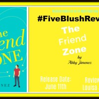 #ReleaseDay #FiveBlushReview ~~ The Friend Zone by Abby Jimenez