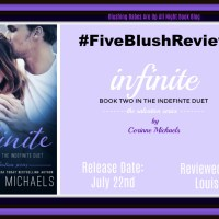 #FiveBlushReview #AvailableNow ~~ Infinite by @AuthorCMichaels