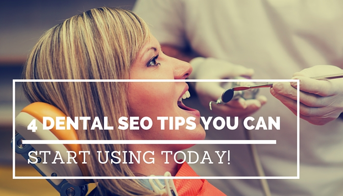Dental SEO Tips You Can Start Using Today!