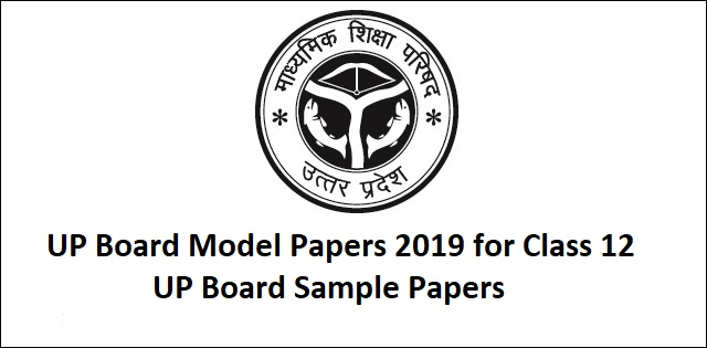 UP Board Sample Papers of Class 12