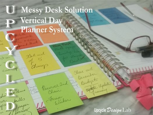Messy Desk Solution Upcycled Vertical Day Planner