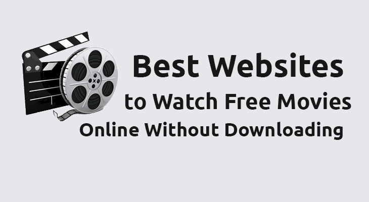 Websites to Watch Free Movies Online Without Downloading